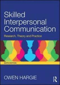 Skilled Interpersonal Communication by Owen Hargie (author)