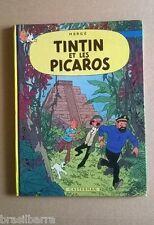TINTIN ET LES PICAROS EDITION ORIGINALE DE 1976