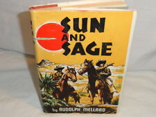 """SUN AND SAGE Rudolph Mellard 1939  1st/1st COWBOY POETRY. """"SIGNED"""" HDBK & JACKET"""