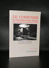Le Corbusier # et l'architecture sacree SAINTE MARIE DE LA TOURETTE-EVEUX # 1986