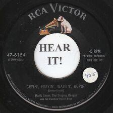 Hank Snow HILLBILLY BOPPER 45 (RCA 6154) Cryin', Prayin', Waitin' Hopin' VG++/M-