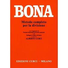 Metodo Completo per la Divisione %7c Pasquale Bona