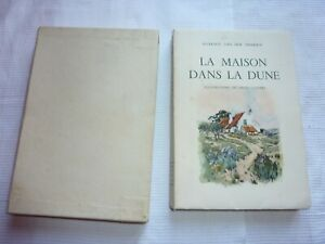 MAXENCE VAN DER MEERSCH -La maison dans la dune - EX N°1937 - ill. par CASSIERS.