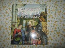Francesco Francia e la sua scuola E. Negro N. Roio Storia dell'Arte Stili d'arte