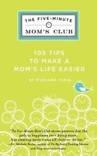 The 5 Minute Mom's Club