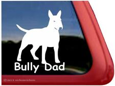 Bully Dad | High Quality Bull Terrier Dog Window Decal Sticker
