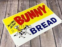 "VINTAGE BUNNY BREAD ADVERTISING METAL 12"" X 8"" FOOD GENERAL STORE GAS & OIL SIGN"