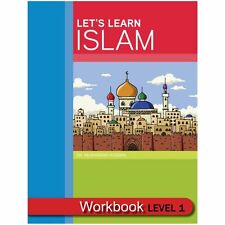 Lets Learn Islam Workbook Level 1 (WORKBOOK)