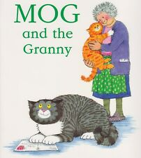 Judith Kerr - Preschool Story Book: MOG AND THE GRANNY  - NEW