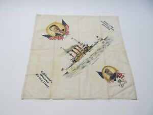 ANTIQUE USS CONNECTICUT 1908 VISIT TO SAN FRANCISCO SOUVENIR HANDKERCHIEF