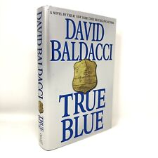 (Signed) True Blue by David Baldacci ~ First Edition