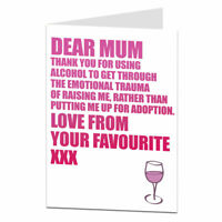 Funny Mothers Day Card For Mum Thanks For Using Alcohol Instead Of Adoption