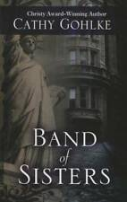 Band of Sisters (Thorndike Press Large Print Christian Historical Fiction)
