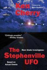 Marc Slade Investigates: The Stephenville UFO