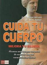 NEW Cuida tu cuerpo (Spanish Edition) by BERARD
