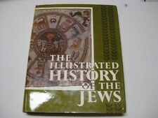 The Illustrated History of the Jews by benjamin mazar