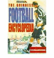 The Guinness Football Encyclopedia, Unknown, Used; Good Book