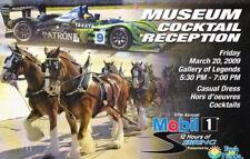 2009 Highcroft Racing Acura Sebring Gallery Of Legends Museum Reception Ticket