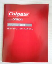 COLGATE PROCLINICAL C600 OMRON RECHARGEABLE ELECTRIC Toothbrush Manual
