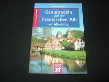 Henning Böhme - Genußradeln auf der Fränkischen Alb mit Altmühltal - Radtouren