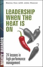 Leadership When the Heat Is on (Paperback or Softback)