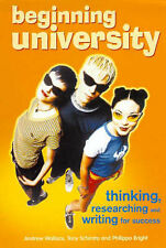 Beginning University Thinking, researching and writing for success ' Wallace,A;S