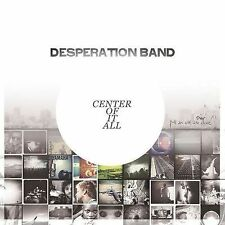 Center of It All - Desperation Band (CD, 2012, Integrity Music)