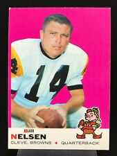 1969 Topps #52 Bill Nelsen *EXMT+* Cleveland Browns (0618)