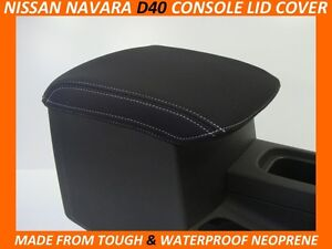FITS NISSAN NAVARA D40 ST STX RX    CONSOLE LID COVER (WETSUIT MATERIAL)
