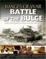 the Battle of the Bulge (Images of War) by Andrew Rawson Paperback Book 9781