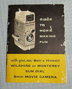 Vintage Manual for Bell & Howell Wilshire or Monterey Sun Dial 8mm Movie Camera
