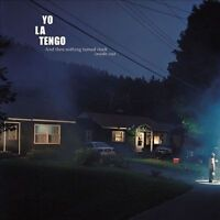 And Then Nothing Turned Itself Inside-Out by Yo La Tengo (Vinyl, Aug-2011, 2...