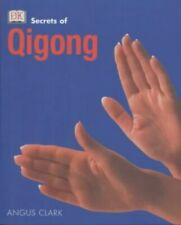 Qi Gong (Secrets of.) by Angus Clark 0751335614