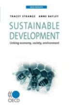 Sustainable Development: Linking Economy, Society, Environment (Oecd Insights)