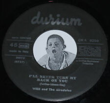 Northern Soul 45~WESS AND THE AIRDALES~I'll Never Turn My Back On You~Durium