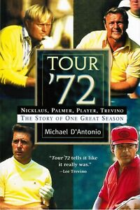 Tour '72 The Story of One Great Season by Michael D'Antonio 2002 Hardcover Book
