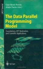 Lecture Notes in Computer Science Ser.: The Data Parallel Programming Model :...