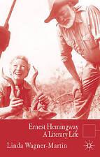 Ernest Hemingway: A Literary Life by Linda Wagner-Martin (Paperback, 2007)