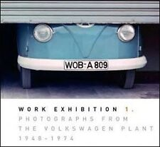 VW Work Exhibition Photographs From The Volkswagen Factory Plant 1948-1974 Book