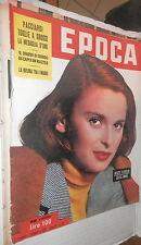 EPOCA 28 Febbraio 1953 Lucia Bose Enzo Grossi Edward Dimock Delorme Cechov di e