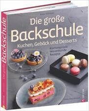 Die große Backschule. Kuchen, Gebäck und Desserts - Beate Wöllstein DHL-Versand