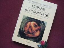 CUISINE REUNIONNAISE:LES MEILLEURES RECETTES 1988 : EDITION ORIGINALE