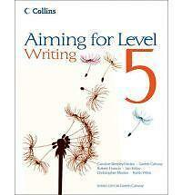 Aiming for Level 5 Writing: Student Book by Gareth Calway, Ian Kirby, Keith West