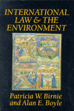 INTERNATIONAL LAW AND THE ENVIRONMENT., Birnie, Patricia W and Alan E Boyle., Us