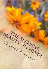 The Sleeping Beauty- in Hindi by Charles Perrault (2016, Paperback)