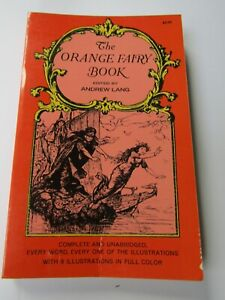 The Orange Fairy Book by Andrew Lang Dover publications  paperback  `1968