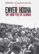 NEW - Enver Hoxha: The Iron Fist of Albania by Fevziu, Blendi