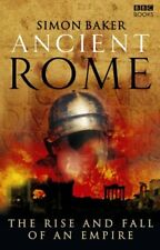 Ancient Rome: The Rise and Fall of an Empire by Simon Baker | Paperback Book | 9