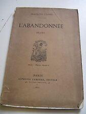 FRANCOIS COPPEE L'ABANDONNEE 1871 EO 1 des 12 Rarissimes EX./ CHINE LEMERRE