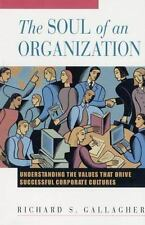 The Soul of an Organization: Understanding the Values That Drive-ExLibrary